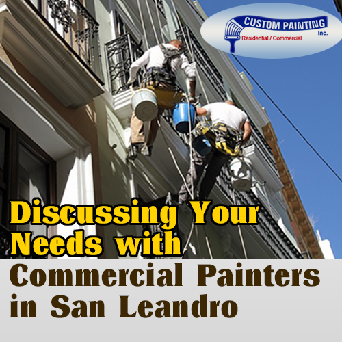 Discussing Your Needs with Commercial Painters in San Leandro