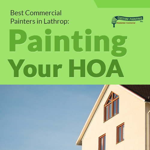 Best Commercial Painters in Lathrop: Painting Your HOA